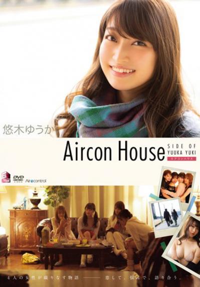 悠木ゆうか 「Aircon House」