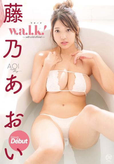 藤乃あおい 「w.a.l.k!」